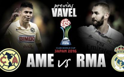 América va por lo épico contra Real Madrid en Mundial de Clubes