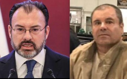 Va Chapo vs Videgaray por violar tratados de extradición