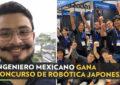 Mexicano gana el primer lugar en concurso de robótica en Japón