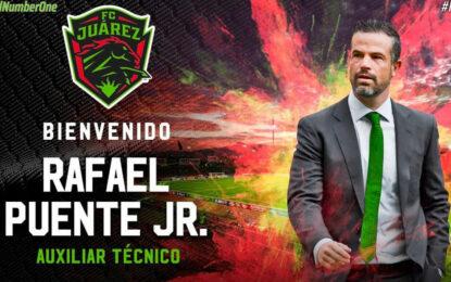 Oficial: Rafael Puente es nuevo auxiliar técnico del FC Juárez