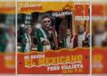Este miércoles 21 de julio entrega de  mil  boletos gratuitos para Mi Banda el Mexicano